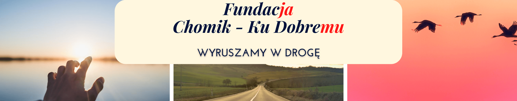 Fundacja Chomik – Ku Dobremu